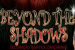 Folder do Evento: Beyond the shadows