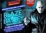 Folder do Evento: SHOW BLAZE BAYLEY - ex vocalista do IRON MAIDEN