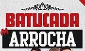Folder do Evento: Batucada com Arrocha