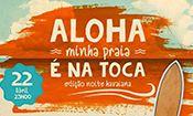Folder do Evento: Aloha é na Toca