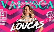 Folder do Evento: Valesca Popozuda - Gaiola das loucas