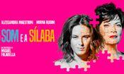 Folder do Evento: O Som e A Sílaba - Sorocaba
