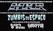 Folder do Evento: Enforcer, Zumbis do Espaço, Harppia
