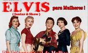 Folder do Evento: Elvis para Mulheres !