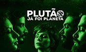 Folder do Evento: Plutão Já Foi Planeta, abertura: Android