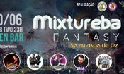 Mixtureba Fantasy - No mundo de Oz