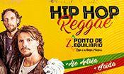 Folder do Evento: Hip Hop Reggae