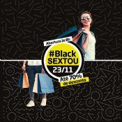 Folder do Evento: Black Sextou Pátio Cianê