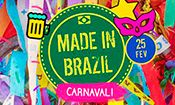 Folder do Evento: Made in Brazil! ☆ Bloquinho de Carnaval!