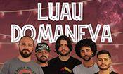 Folder do Evento: Luau do Maneva + Gabriel Elias