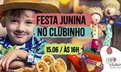 Folder do Evento: Festa Junina no Clubinho!