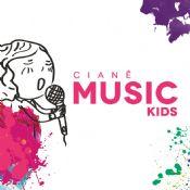 Folder do Evento: Cianê Music Kids