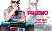 Folder do Evento: MC Pikeno • Paulo Silva • Gé Henrique