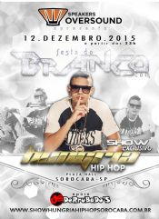 Folder do Evento: FESTA DO BRANCO com SHOW HUNGRIA HIPHOP
