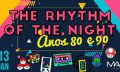 Folder do Evento: The Rhythm of the Night - Anos 80 & 90