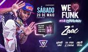 Folder do Evento: We Love Funk • MC Zaac • #VaiEmbrazando