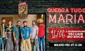 Folder do Evento: MariaMadame cai no rock!