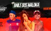 Folder do Evento: Baile Dos Maloka 2º Edição l Kitinho