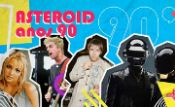 Folder do Evento: Asteroid Anos 90 ㋡ Pop ✦ Dance ✦ Indie ✦