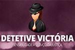 Detetive Victória