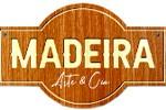 Madeira Arte & Cia