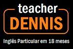 Dennis - Aulas Particulares de Inglês em domicílio - Sorocaba
