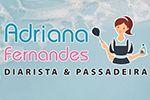 Adriana Fernandes Vieira - Diarista e Passadeira - Há mais de 20 anos na área da Limpeza
